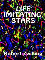 Life Imitating Stars
