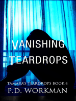 Vanishing Teardrops