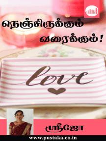 Nenjirukkum Varaikkum! by Shrijo - Book - Read Online