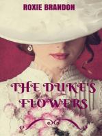 The Duke's Flowers