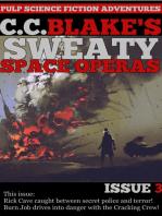 C. C. Blake's Sweaty Space Operas, Issue 3
