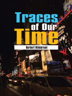 Traces of Our Time