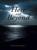 Here and Beyond