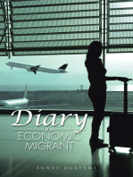 Diary of an Economic Migrant