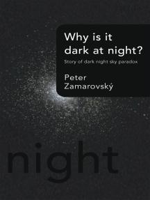 Why Is It Dark at Night?: Story of Dark Night Sky Paradox
