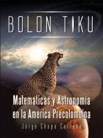Bolon Tiku: Matemáticas Y Astronomía En La América Precolombina