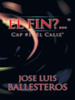 """""""El Fin? ...."""""""