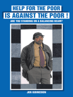 Help for the Poor Is Against the Poor !