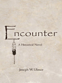 Encounter: A Historical Novel