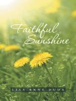 Faithful Sunshine