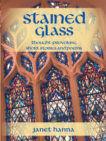 Stained Glass: Thought-Provoking Short Stories and Poems