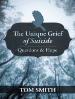 The Unique Grief of Suicide