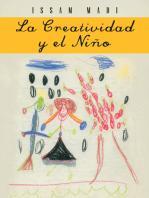 La Creatividad Y El Niño