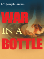 War in a Bottle