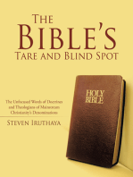 The Bible'S Tare and Blind Spot