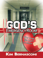 God's Emergency Room: Why Does Life Hurt? so Much!