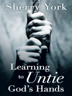 Learning to Untie God'S Hands