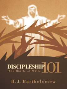 Discipleship 101: The Battle of Wills