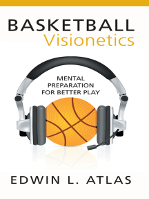 Basketball Visionetics: Mental Preparation for Better Play