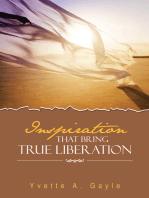 Inspiration That Bring True Liberation