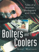 Bolters and Coolers