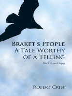 Braket's People a Tale Worthy of a Telling