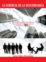 La Gerencia De La Desconfianza: Un  Enfoque Interpretativo Sobre  La Cultura Y El Comportamiento  Del  Latinoamericano En El Entorno Organizacional