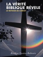 La Vérité Biblique Révele