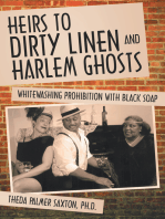 Heirs to Dirty Linen and Harlem Ghosts