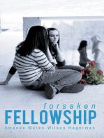 Forsaken Fellowship