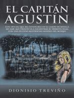 El Capitán Agustín