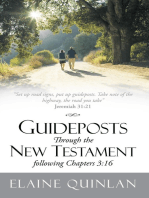 Guideposts Through the New Testament Following Chapters 3:16