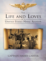 The Life and Loves of a United States Naval Aviator