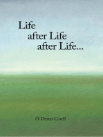 Life After Life After Life...