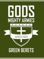 Gods Mighty Armies and His Green Berets