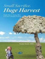 Small Sacrifice, Huge Harvest