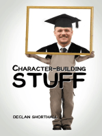 Character-Building Stuff