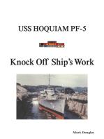 Knock off Ship'S Work: Uss Hoquiam Pf-5