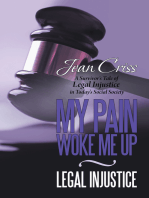 My Pain Woke Me up – Legal Injustice