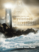 True Life Stories and Mysterious Interventions