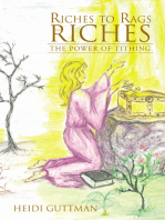 Riches to Rags to Riches