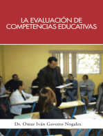 La Evaluación De Competencias Educativas: Una Aplicación De La Teoría Holística De La Docencia Para Evaluar Competencias Desarrolladas a Través De Programas Educativos.