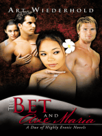 The Bet and Ave Maria: A Due of Highly Erotic Novels