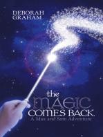 The Magic Comes Back