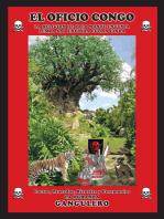 El Oficio Congo: La Religion De Palo Monte Encunia Lemba Sao Enfinda Cunan Finda
