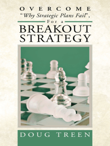 """Overcome """"Why Strategic Plans Fail"""", for a Breakout Strategy"""
