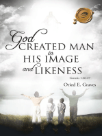 God Created Man in His Image and Likeness
