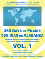 365 Days of Praise – 365 Días De Alabanza - Vol. 1: Bilingual Inspiration in Spanish and English - Inspiración Bilingüe En Español E Inglés