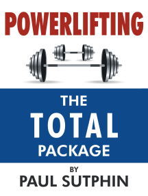 Powerlifting : the Total Package