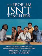 The Problem Isn't Teachers